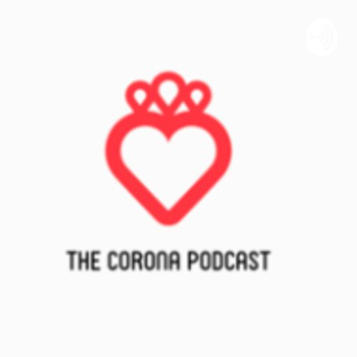 Cover art for podcast Corona Podcast: Conversations from Quarantine in the Time of Covid-19