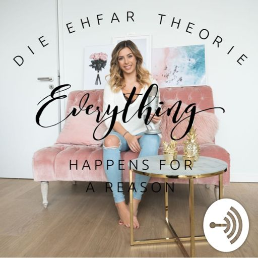 Cover art for podcast Die EHFAR - Theorie (Everything Happens For A Reason) by Luisa Lion