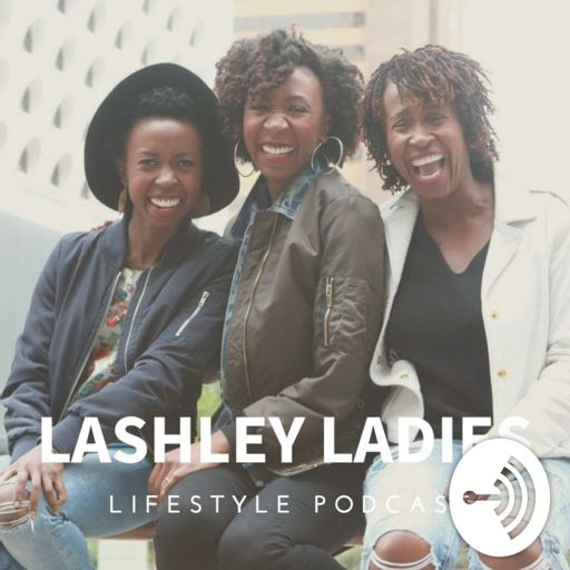 Cover art for podcast Lashley Ladies