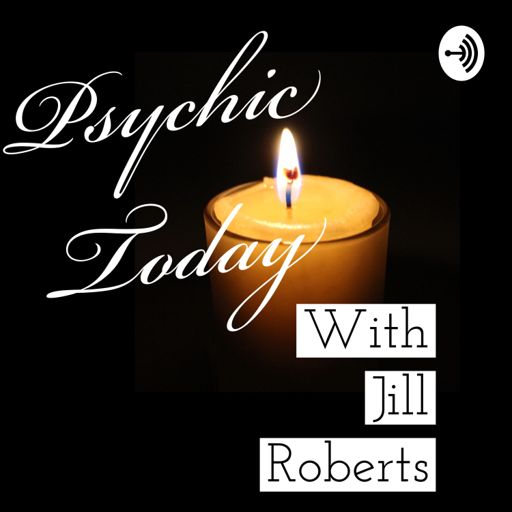 Cover art for podcast Psychic Today with Jill Roberts