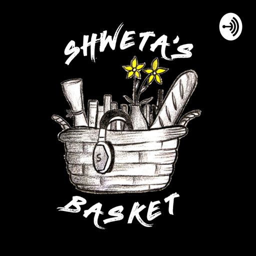 Cover art for podcast Shweta's Basket
