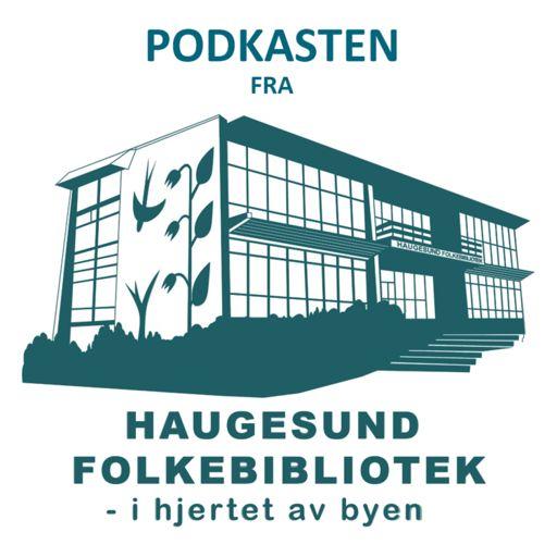 Cover art for podcast Podkasten fra Haugesund Folkebibliotek