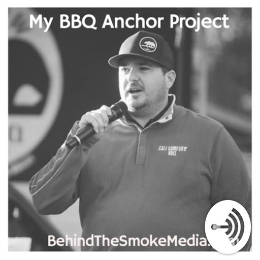 Cover art for podcast BBQ Anchor Project - Behind The Smoke Media