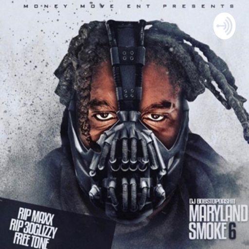 Cover art for podcast DJ Bobstopdashit©™ Maryland Smoke