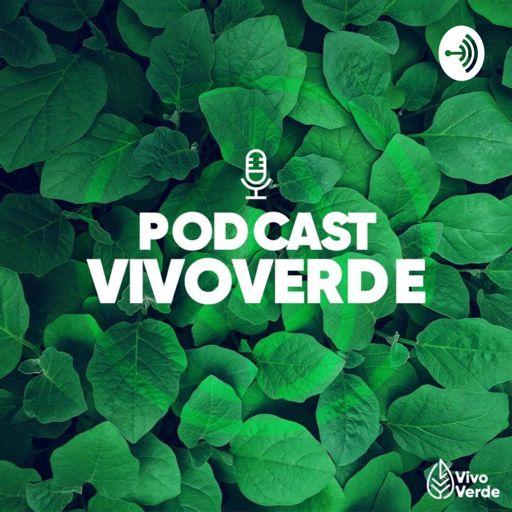 Cover art for podcast Podcast VivoVerde
