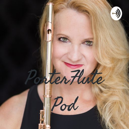 Cover art for podcast PorterFlute Pod