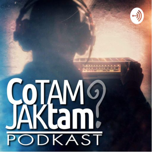 Cover art for podcast Co tam? Jak tam?