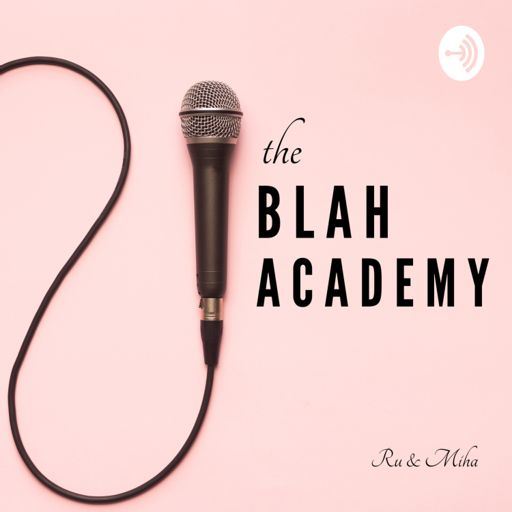 Cover art for podcast The Blah Academy
