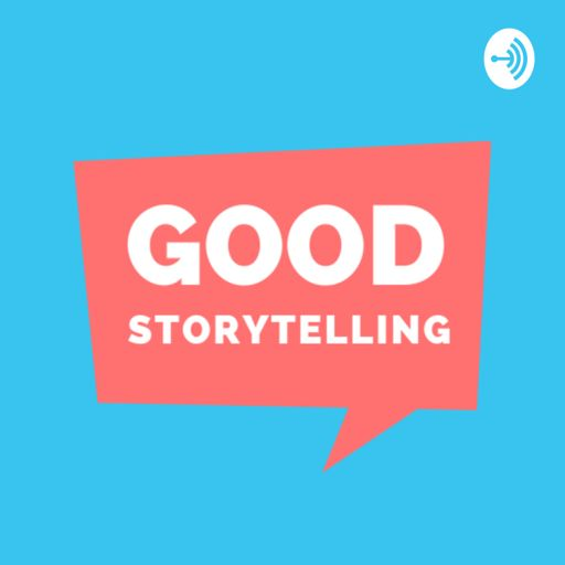 Cover art for podcast Good Storytelling