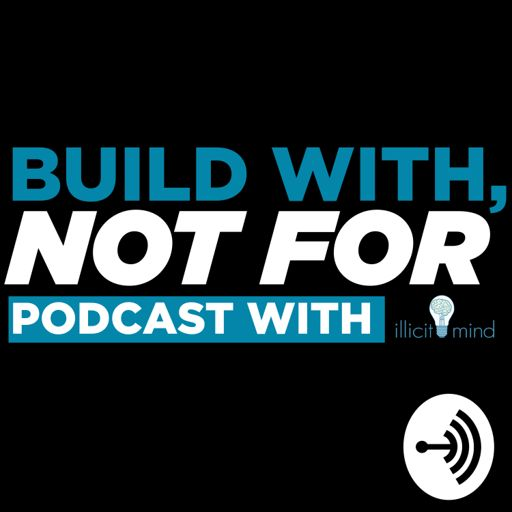 Cover art for podcast Build With Not For