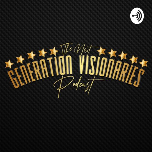 Cover art for podcast Next Generation Visionaries
