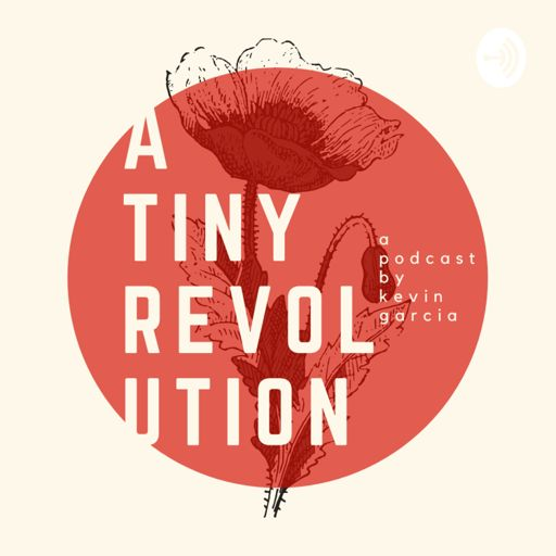 Cover art for podcast A Tiny Revolution