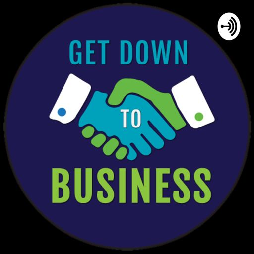 Cover art for podcast Get Down To Business with Shalom Klein