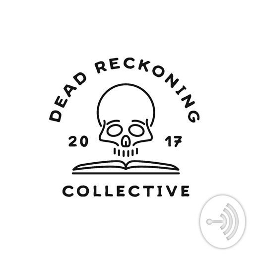Cover art for podcast Dead Reckoning Collective