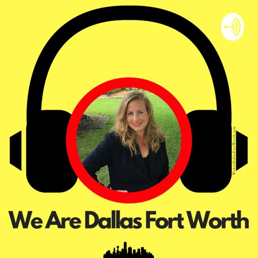 Cover art for podcast We Are Dallas Fort Worth