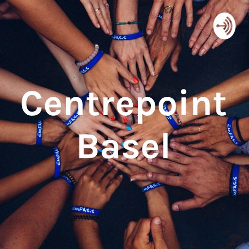 Cover art for podcast Centrepoint Basel