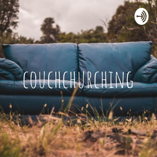 Cover art for podcast couchchurching