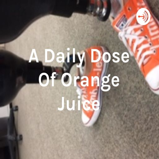 Cover art for podcast A Daily Dose Of Orange Juice