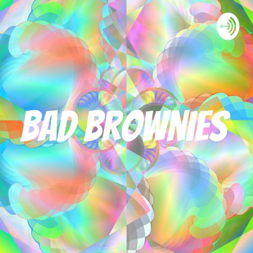 Cover art for podcast Bad Brownies