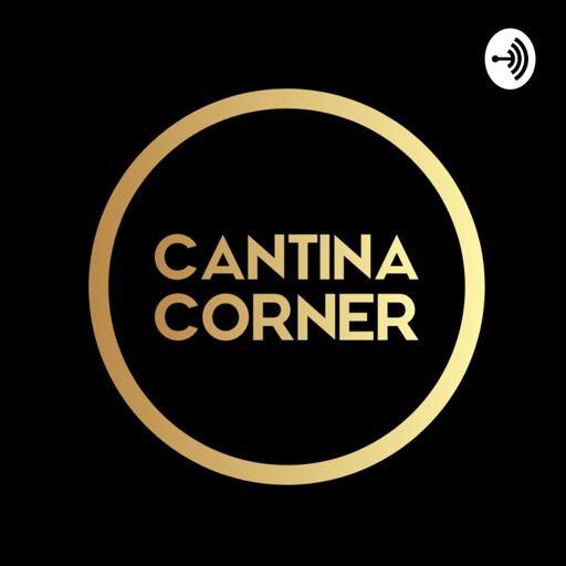 Cantina Corner on RadioPublic