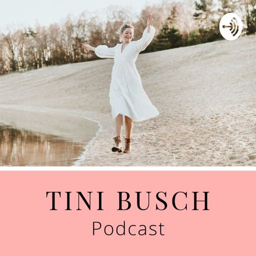 Cover art for podcast TINI BUSCH Podcast