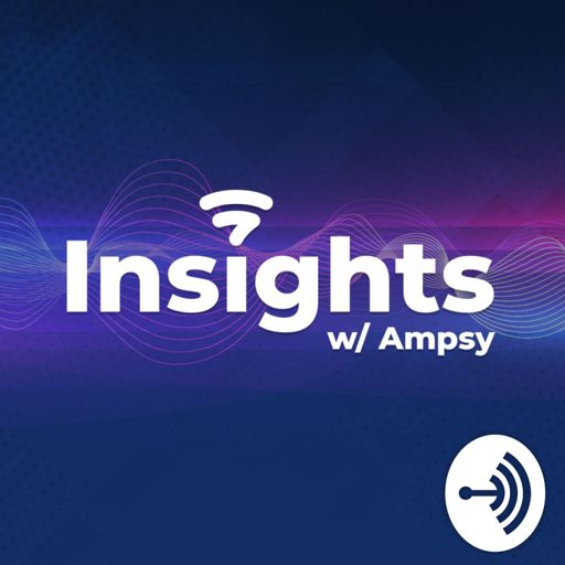 Cover art for podcast Insights with Ampsy