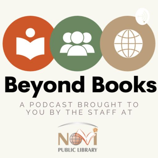 Cover art for podcast Beyond Books At Novi Library
