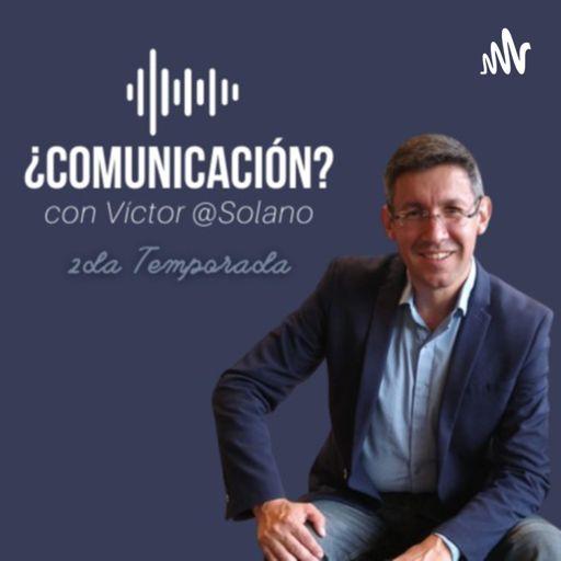 Cover art for podcast ¿Comunicación? Con Víctor @Solano
