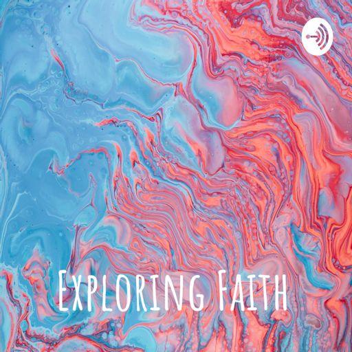 Cover art for podcast Exploring Faith