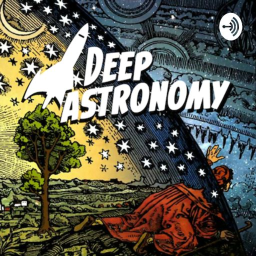 Cover art for podcast Deep Astronomy