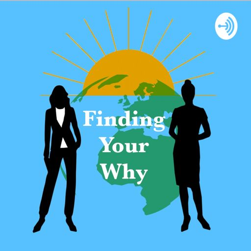 Cover art for podcast Finding Your Why: Empowering Youth