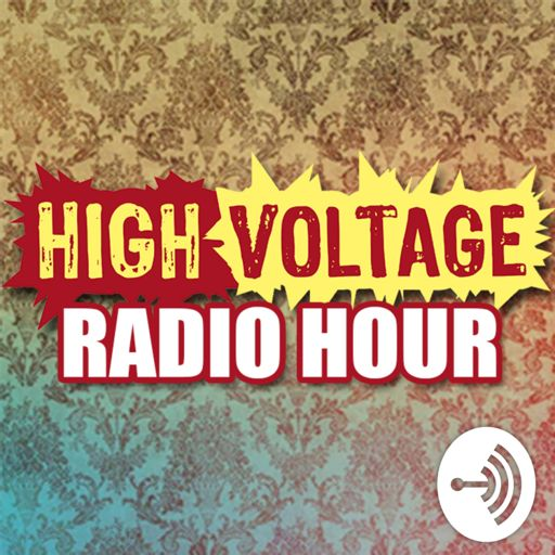 Cover art for podcast High Voltage Radio Hour