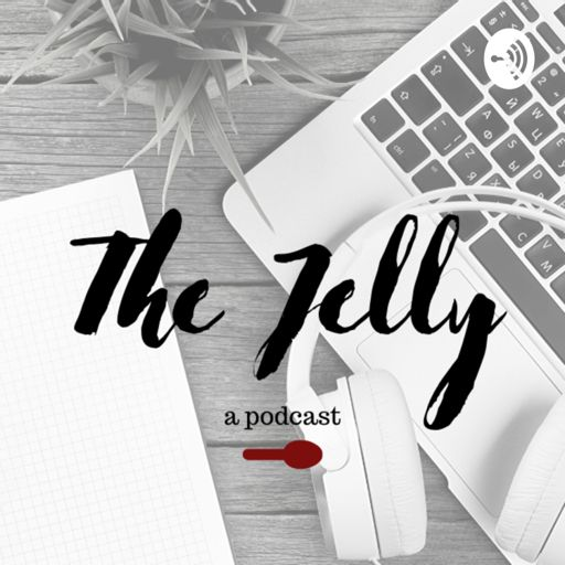 Cover art for podcast The Jelly: creative hustle for anxious minds
