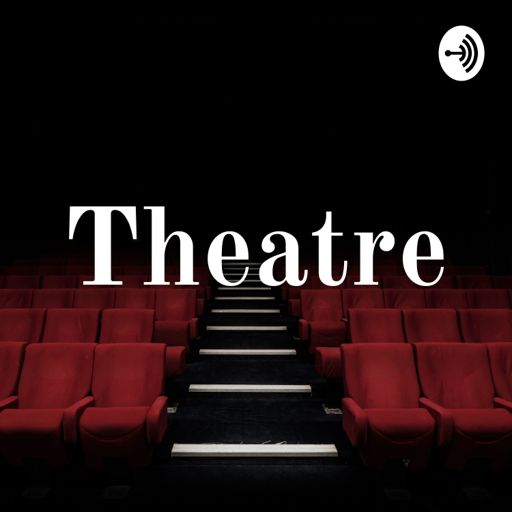 Cover art for podcast Theatre: Performance Poetry, Soundscapes & Monologues.