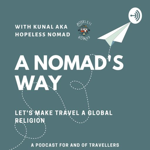 Cover art for podcast A Nomad's Way | Travel Podcast