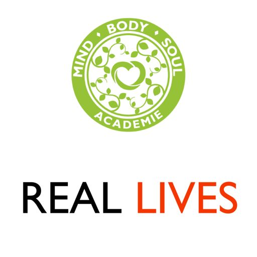 Cover art for podcast Mind Body Soul Academie Real Lives