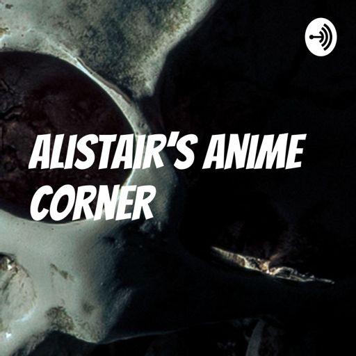 Cover art for podcast Alistair's Anime Corner