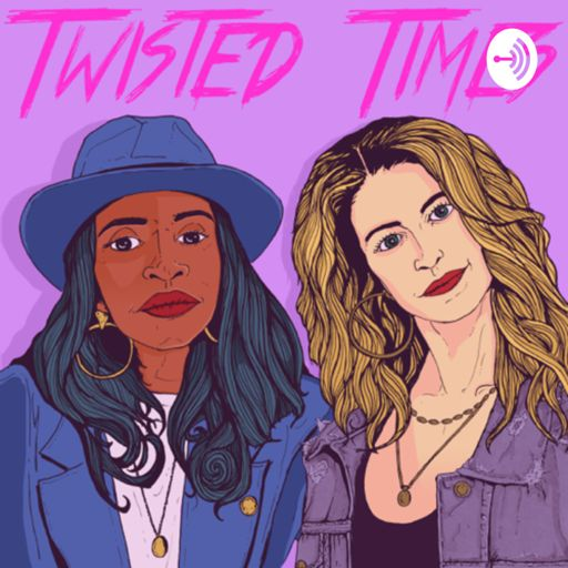 Cover art for podcast Twisted Times