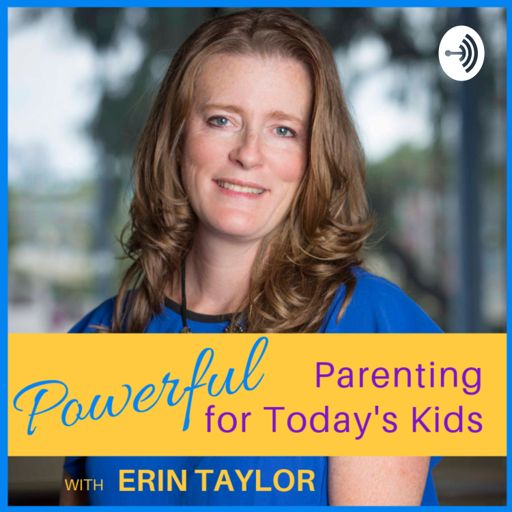 Cover art for podcast Powerful Parenting for Today's Kids
