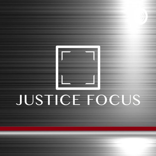 Cover art for podcast Justice Focus