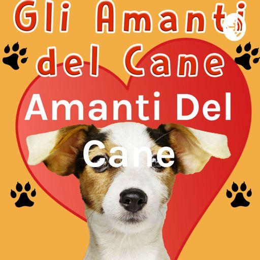 Cover art for podcast Amanti Del Cane