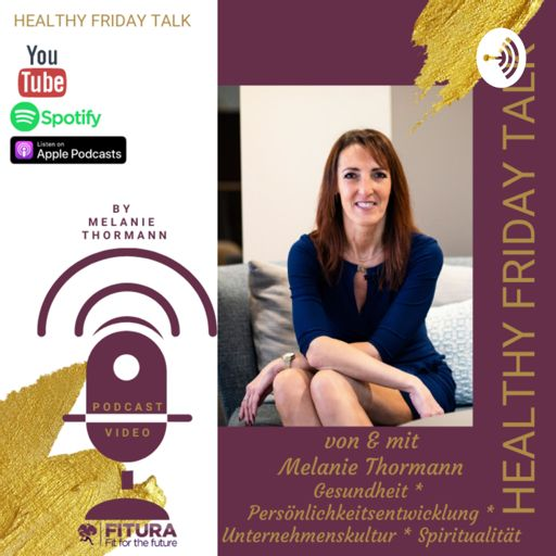 Cover art for podcast Healthy Friday Talk * Podcast