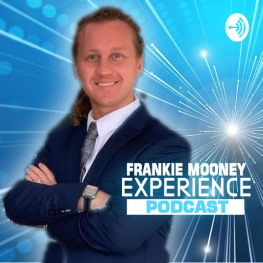 Cover art for podcast Frankie Mooney Experience Podcast