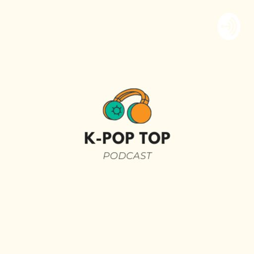 Cover art for podcast K-Pop Top