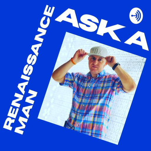 Cover art for podcast Ask a Renaissance Man