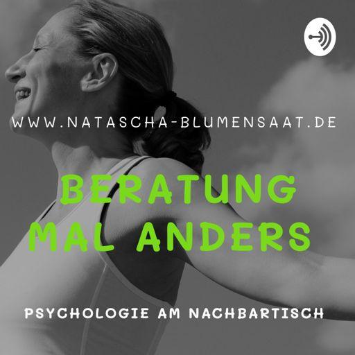 Cover art for podcast Beratung mal anders - Psychologie am Nachbartisch