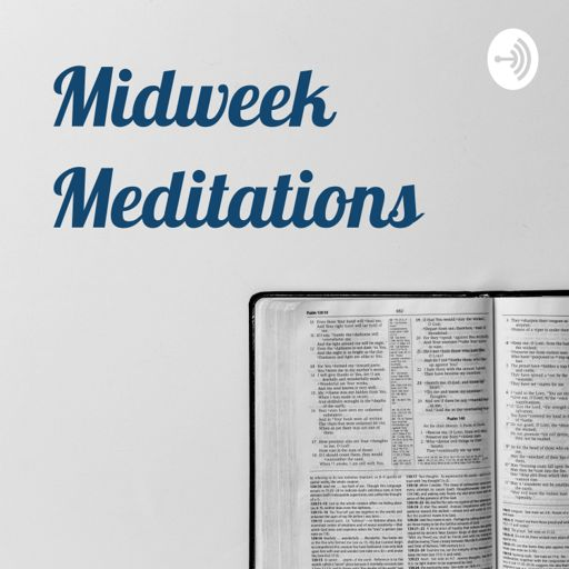 Cover art for podcast Midweek Meditations