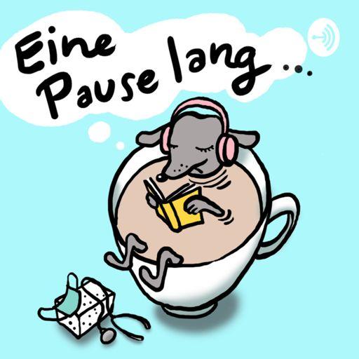 Cover art for podcast Eine Pause lang - Der Podcast für kurze Pausen