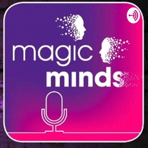 Cover art for podcast Magic Minds Podcast
