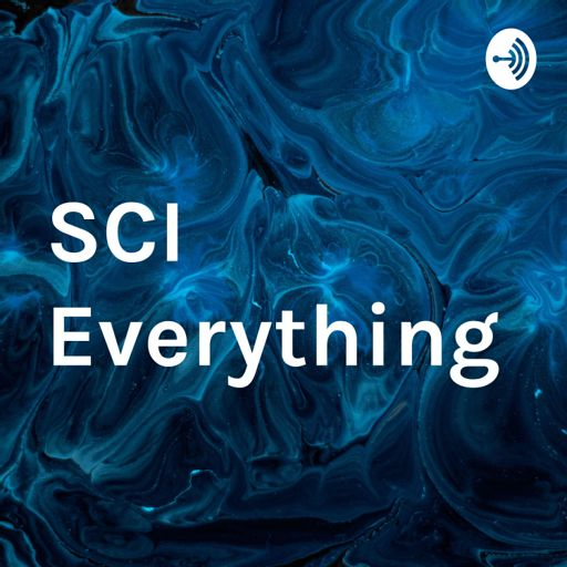 Cover art for podcast SCI Everything